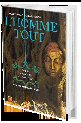 """""""L'Homme Tout"""" de Gérard Longuet"""